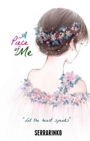 A Piece of Me by serrarinko