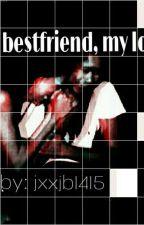 My Best Friend, My Love (JhoBea FanFic) by jxxjb1415