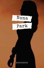 nona Park [complete] by missparksh