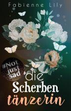 Die Scherbentänzerin  by schoko_monsterchen