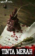 Tinta Merah [PENDING] by rahmimth