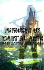 Princess of Martial arts (Hidden Martial arts academy) by Missicashi