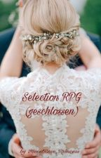 Selection RPG (geschlossen) by BloodRose_Princess