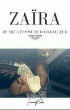 « De SDF A Femme De Footballeur» by __NKT__
