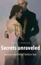    Secrets Unraveled    by cyrsiela