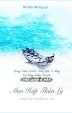 [ ĐM] MẠO HỢP THẦN LY- Khốn Ỷ Nguy Lâu by Dongdammy