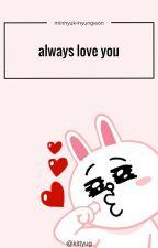 ♡always love you♡[min+won] by kittyug