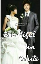 Beautiful in White (Yunjae Fanfiction) by KsatriaBajaBintang