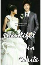 Beautiful in White (Yunjae Fanfiction) by KsatriaBajaBintang
