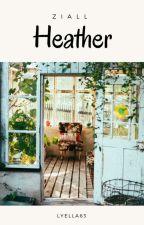 Heather // ziall by lyella63
