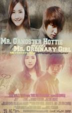 Mr. Gangster hottie meets Ms. Ordinary (on going) by officiallymanhater