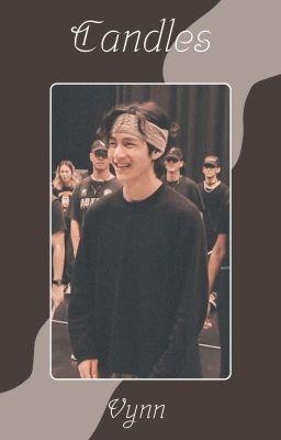 Đọc truyện [AllV-Special Birthday] Candles