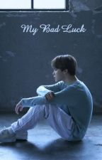 My Bad Luck || Park Jimin by ultkth