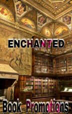 Enchanted Book Promotions by CrazyGirlsWriters