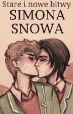 Stare I Nowe Bitwy Simona Snowa  by 2dreamcometrue