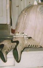Delirium by -hanoya