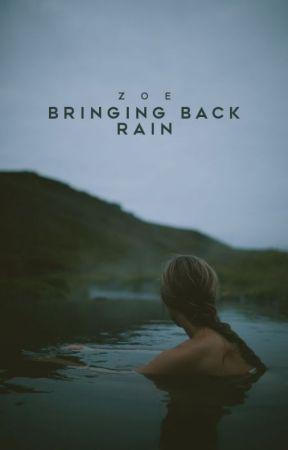 Bringing back Rain by booksaremysoul15