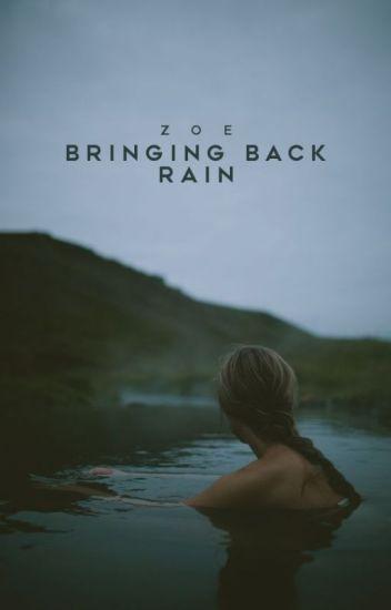 Bringing back Rain