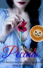 Pecado [Conto] by Kaya-Minami