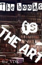 Книги это искусство by five_VDK