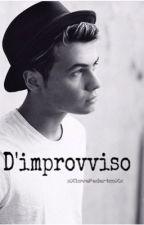 D'Improvviso/ F.R / by xXloveFedericoxX