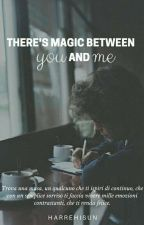 There's magic between you and me 》 L.S. by shealien