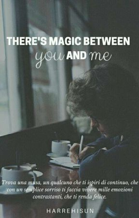 There's magic between you and me 》 L.S. by harrehisun