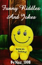 Funny Riddles And Jokes by Naz_1998