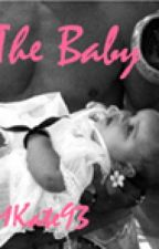 The Baby- A Sequel to The Bridesmaid by MKate93