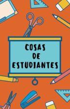 Cosas de estudiantes by ADRIANA0717199