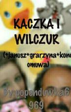 KACZONTKO I WILCZUR (+janusz + Grarzyna +Kondomuwa) by popenduwka6969