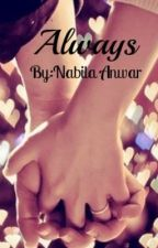 Always by NabilaAnwar
