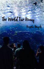 The World Far Away by bubblypug