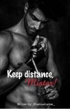 Keep distance, Mister! by -Shadowhunter_