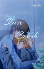 I'm A Slave To My Crush by stacieblue43