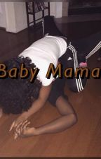 Baby Mama by shawtylit