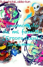 enamorado de mi familia [Erroradient/Inkammy] by Kushidaii_akiko-kun
