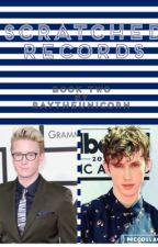 Scratched Records  (A Troyler Au){BOOK 2} by andrew_writing