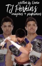 TJ Perkins Imagines + Preferences  by elitesqueen-