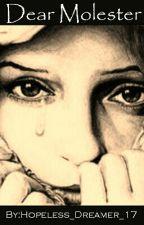 Dear Molester by Hopeless_Dreamer_17