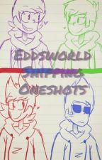 Eddsworld Shipping Oneshots by timpay
