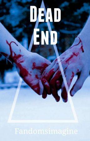 DEAD END by FandomsImagine