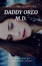 Daddy oreo | [Matthew Daddario] by Shadow_Hope24