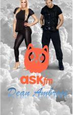 Ask.fm • Dean Ambrose by Danielle_Azhee