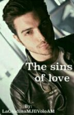 The Sins Of Love(I Peccati Dell'amore)//Gianluca Ginoble by LaGiadinaMJIlVoloAM