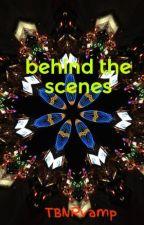 behind the scenes by TBNRvamp