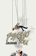 [C] Psychoyou? ♥ +jjk by nrhmaira
