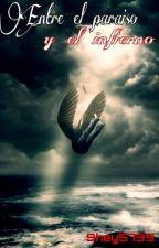 Entre el paraiso y el infierno (Camila Cabello & tu) [G!P] by Shey5799