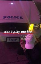 don't play me, kid. pjm + jjk by minpuffy