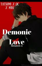 Demonic Love Season 2 by MinEmena_Infires
